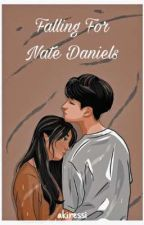 Falling For Nate Daniels (Cage Series 1) by MissGrey_07