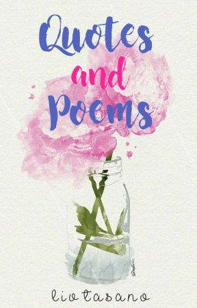Quotes and Poems by whateverliv