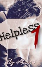 Helpless 1✔️ - Larry Stylinson AU*Abgeschlossen* (German) by Maniaa05