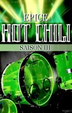HOT CHILI - saison 3 by Epice01