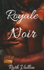 Royale Noir by queeenlovestory