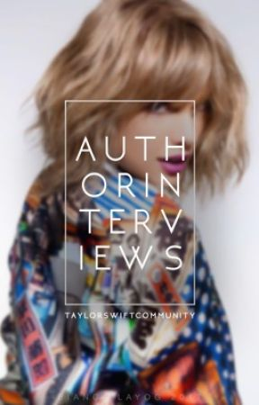 Author Interviews by TaylorSwiftCommunity
