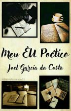 Meu EU Poético! by JoeFather