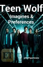 Teen Wolf Imagines and Preferences { english & german } by myPapertowns
