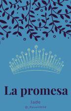 La Promesa by WildAndRavenclaw