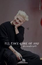I'll take care of you + Jackson Wang (GOT7) by crazyforgot7