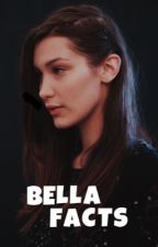Bella Hadid Facts by keelsem