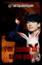I'm Come To Save You (KOOKV) by WriterVK