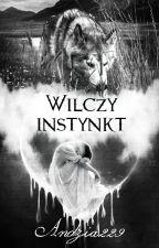 Wilczy instynkt ✔ by Andzia229