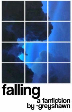 Falling   Shawmila [BOOKS 1 & 2] by shawnsrosess