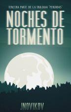 Noches de tormento by JNovikov