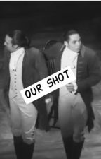 Our Shot (Lin-Manuel Miranda x Reader) by take_a_shot
