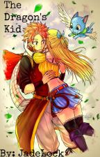 The Dragon's Kid (FairyTail NaLu FanFic!) by Jadelock24