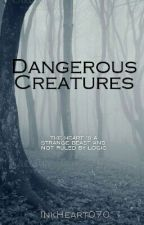 Dangerous Creatures by InkHeart070