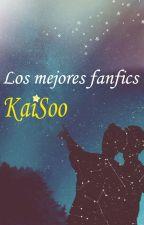 Los mejores fanfics KaiSoo ✍♛ by LeslyPalomar