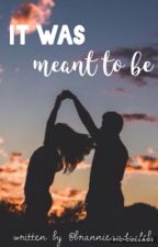 It Was Meant To Be // Brannie by brannieandcaleb