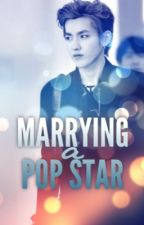 Marrying a Pop Star [KRIS WU] by Mrs_Wu
