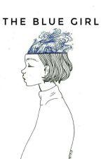The blue girl - CrankGamePlays x reader (Blue books #1) by _Avix_