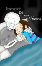 Enamorado de una humana  by theloveofsouls15