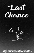 Last chance by izunia116