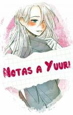 Notas a Yuuri. by Plagg007