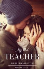 My Bad Teacher |h.s| by stylincaster
