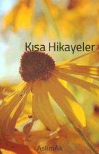 Kısa Hikayeler by AslimAk