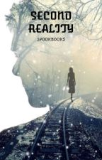 Second Reality [HIATUS] by SpookBooks