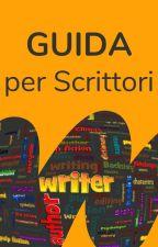 Guida per gli Scrittori by AmbassadorsITA