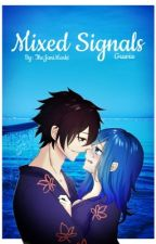 Mixed Signals (Gruvia)[UNDER EDITING] #WATTYS2019 by TheJaniMarki