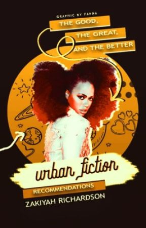 Urban Fiction: Book Recommendations by kiiyahrich