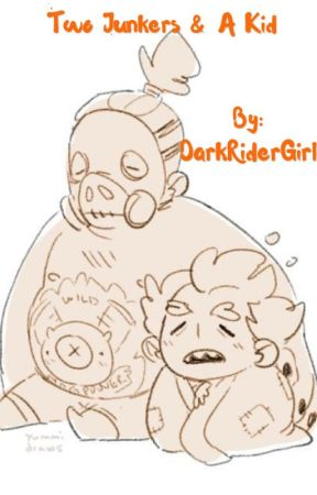 Junkrat & Roadhog x Child!Reader: Two Junkers & A Kid - How
