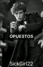 OPUESTOS (Newt Scamander)(Hot) by sickgirl22