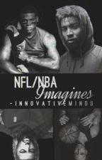NFL/NBA Imagines by -InnovativeMinds