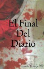 El Final Del Diario by smileCrazy3112