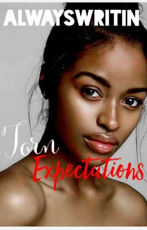 Torn Expectations by alwayswritin