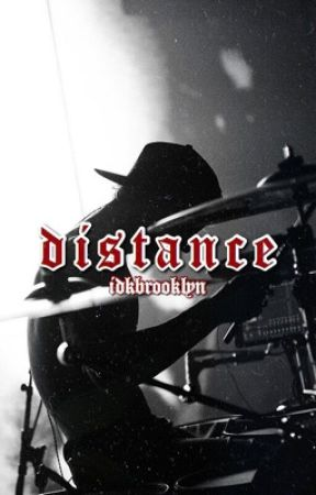 Distance (Josh Dun x Reader) | SEQUEL | idkbrooklyn by idkbrooklyn