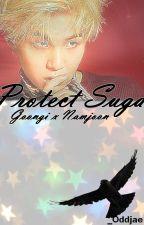 Protect Suga ∞ NamGi  by _Oddjae