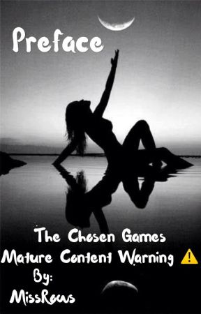 Preface to: The Chosen Games by MissRows