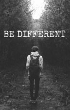 BE DIFFERENT by szvzur