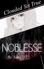 Clouded Yet True (Noblesse Fan-fiction)  by Yami757
