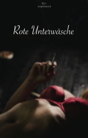 Rote Unterwäsche by sophxard