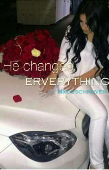 He changed everything.|Voltooid|
