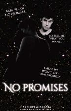 No promises~Shawn Mendes 1&2✓ by martiopowiadania