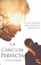 La canción perfecta by ValeriaNajera9