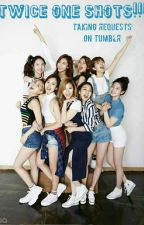 Twice x Reader one shots by SecretsStaySafe
