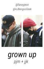 grown up // ji+kook by lowdboy