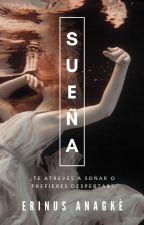 SUEÑOS [EDITANDO] by ErinusAnagk