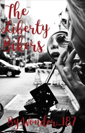 The Liberty Bikers  by Wonder_187