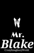 Mr Blake -Disponible en fisico- +18 by EmilySalazar94